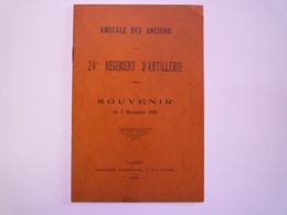 2020 - 7430  24 ème Régiment D'ARTILLERIE  -  Souvenir Du 7 Décembre 1930  TARBES   XXX - Non Classés