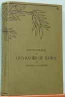 Livre D.M.C. 1936: Encyclopédie Des Ouvrages De Dames Par Thérèse De Dillmont (couture, Broderie, Crochet...) - Fashion