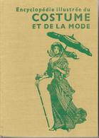 Gründ 1976: Encyclopédie Illustrée Du Costume Et De La Mode - Quatre Mille Ans D'Histoire Depuis L'Antiquité - Fashion