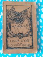 169 Eme Regiment D'infanterie Livre D'or De La Campagne 1914 1918  WWI Genealogie - Books, Magazines, Comics