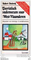 Toeristisch Vademecum Voor West-Vlaanderen / Robert Declerck - Storia
