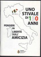 Uno Stivale Di 150 Anni (unità D'Italia) 2011 Comune Cremona LIB00051 - Libri, Riviste, Fumetti