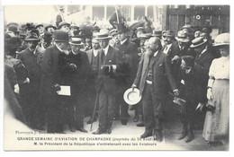 Cpa...grande Semaine D'aviation De Champagne (journée Du 24aout 1909)...le Président S'entretenant Avec Les Aviateurs.. - Fliegertreffen
