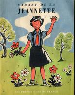 Carnet De La Jeannette - Les Presses D'ile De France - Books, Magazines, Comics