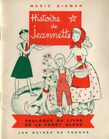 Histoire De Jeannette - Les Guides De France - Books, Magazines, Comics