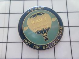 516b Pins Pin's / Rare & Belle Qualité THEME MONTGOLFIERES / BALLON LIBRE US NAVY HOT AIR BALLOON TEAM - Mongolfiere