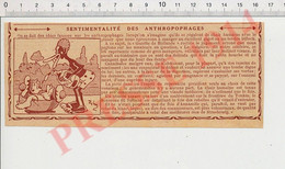 Presse 1914 Humour Anthropophagie Cannibalisme Cannibale évocation Tonkin Foie D'oie De Strasbourg 231T - Ohne Zuordnung