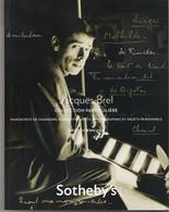 JACQUES BREL. Catalogue De La Vente Sotheby's Du 8 Octobre 2008 à Paris (détail Dans Description) - Unclassified
