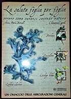 LA SALUTE FOGLIA PER FOGLIA BOTTICELLI-CAGNOLA NUOVO 2003 CURARSI SECONDO NATURA - Health & Beauty