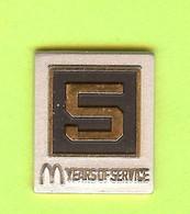 Pin's Mac Do McDonald's 5 Years Of Service - 6D10 - McDonald's