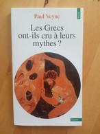 Les Grecs Ont-ils Cru à Leurs Mythes? Paul Veyne. - Storia