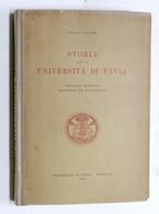 Pietro Vaccari - Storia Della Università Di Pavia - 1957 - Autografo Autore - Books, Magazines, Comics