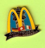 Pin's Mac Do McDonald's Rheinfelden Im Dreiländereck Drapeaux - 6D17 - McDonald's