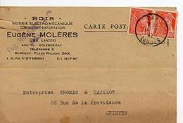 E 5 1942 Carte Entete Bois Scieries  à Dax - Poststempel (Briefe)
