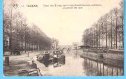 Tournai (Hainaut)+/-1905-Pont Des Trous-Architecture Militaire 1329-Péniche-exp.-->Brigadier Des Douanes à Herseaux - Tournai