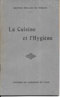 GF1690 - LA CUISINE ET L'HYGIENE - EDOUARD DE POMIANE - 32 PAGES -11 X 17.5 CM - TACHES SUR LE 4ème DE COUVERTURE - Gastronomie