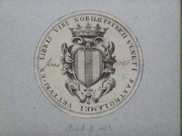 Ex-libris Héraldique XVIIIème - ITALIE - VETTURI (Venise) - Ex Libris