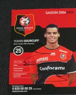 Joueur  Y.GOURCUFF Stade Rennais 2005 Avec Autographe - Fussball