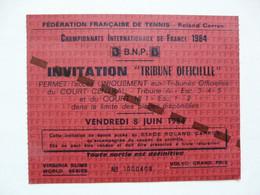 "INVITATION ""TRIBUNE OFFICIELLE"" : Championnats Internationaux De France 1984 - TENNIS (Roland GARROS) - Mededelingen"