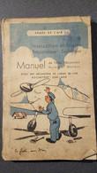 MANUEL DE L'AIDE MECANICIEN, AVION ET MOTEUR - INSTRUCTION MILITAIRE PREPARATOIRE TECHNIQUE - - Libros