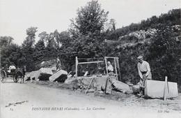 14. CALVADOS - FONTAINE HENRI. Les Carrières. - Andere Gemeenten