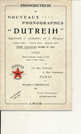 """CATALOGUE De 20 Pages, 1909 - Nouveaux PHONOGRAPHES """"Dutreih"""" - Frankreich"""