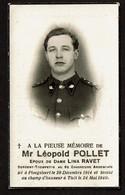 WW2 Guerre Léopold POLLET Sergent-Trompette 6e Chasseurs Ardennais Ploegsteert 1914 / Tombé Tielt 24 Mai 1940 - Andachtsbilder