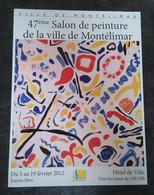 AFFICHE 47EME SALON DE PEINTURE DE MONTELIMAR DROME - 2012 - VIEUX PAPIERS - Posters