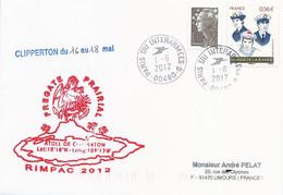 Lettre Frégate Prairial - Atoll De Clipperton - Rimpac 2012-Timbres N°4424/4227-Cachet Paris Tri Interarmées Du 01/06/12 - Posta Marittima
