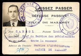 1944 LAISSEZ PASSER De Cabrol Louis, Défense Passive 81 Mazamet Tarn Validé Par Autorité Allemande Guerre Occupation - Historische Documenten
