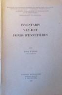 Inventaris Van Het Fonds D' Ennetières - Geschiedenis