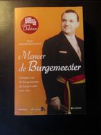 Meneer De Burgemeester - Door Peter Vandekerckhove - Over Burgemeesters 1964-2012 - Geschiedenis