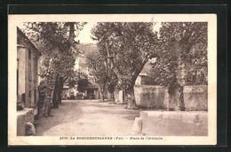 CPA La Roquebrussanne, Place De L'Orbitelle - La Roquebrussanne