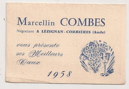 CALENDRIER 1958 PUB MARCELLIN COMBES LEZIGNAN CORNIERES VINS  C1094 - Kalender