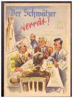 Dt- Reich (020366) Propaganda Türaufkleber Farbig Der Schwätzer Verät! So Sehr Selten Gesehen - Storia Postale