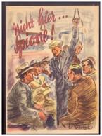 Dt- Reich (020367) Propaganda Türaufkleber Farbig Nicht Hier ... Spione!  So Sehr Selten Gesehen - Storia Postale