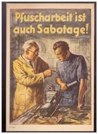 Dt- Reich (020368) Propaganda Türaufkleber Farbig Pfuscharbeit Ist Auch Sabotage,  So Sehr Selten Gesehen - Storia Postale