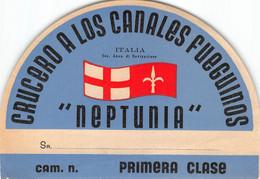 "M011224 "" CRUCERO A LOS CANALES FUEGUINOS-NEPTUNIA-CAM, N.-PRIMERA CLASE""  ETICHETTA - Transportation"