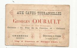 JC , Carte De Visite , AUX CAVES TOURANGELLES , G. Courault , ORLEANS , Chambres Meublées , Déjeuners Et Diners - Visiting Cards