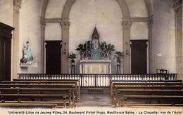 NEUILLY-sur-SEINE - 661  0.2 - Université Libre De Jeunes Filles- La Chapelle: Vue De L'Autel . Vers 1915. - Neuilly Sur Seine