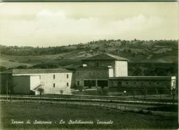 TERME DI SATURNIA ( GROSSETO ) LO STABILIMENTO TERMALE - EDIZIONE BARTOLINI - SPEDITA 1961 (BG6165) - Grosseto