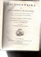 DICTIONNAIRE De L'Académie Françoise .5e édition.Tome Premier.XII - 768 Pages.relié.plein Veau. - Wörterbücher