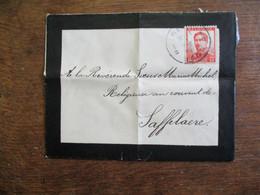 Briefomslag1911  Binnenin Beschreven  Soeur  ---- RELIGIEUX Au Couvent De  SAFFELAERE - Mededelingen