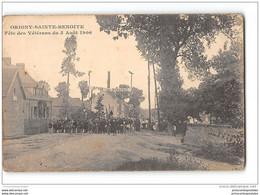 CPA 02 Origny Sainte Benoite Fête Des Veterans Du 5 Aout 1906 - Other Municipalities