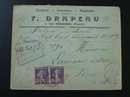 Lettre Recommandée Semeuse Oblit. La Ferrière 85 Vendée Recommandé Chargé 1917 - Storia Postale