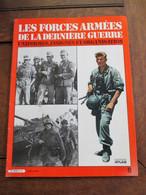Tijdschrift  Les Forces Armées De La Derniére Guerre  UNIFORMES   Nr . 6   Edi .  ATLAS   1981 - Français
