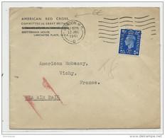 1941 - AMERICAN RED CROSS - ENVELOPPE De LONDON (GB) Par AVION Pour L'AMBASSADE AMERICAINE à VICHY - Covers & Documents