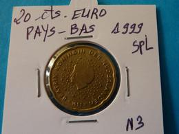 20 CENTIMES EURO  PAYS - BAS 1999 Spl  ( 2 Photos ) - Pays-Bas