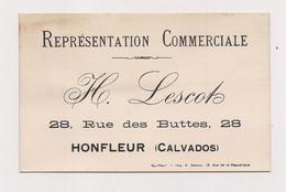 CARTE DE VISITE : REPRESENTATION COMMERCIALE : LESCOT HONFLEUR - - Visiting Cards