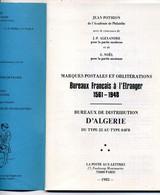 France  Marques Postales Bureaux Français à L'étranger  1561 - 1948  Auteur Pothion  1982 - Colonie E Uffici All'estero